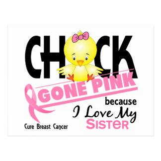 Chick Gone Pink For My Sister Breast Cancer Postcard