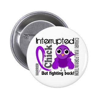Chick Interrupted 3 Chiari Malformation 2 Inch Round Button