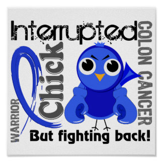 Chick Interrupted 3 Colon Cancer Poster