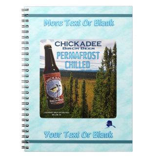 Chickadee Birch Beer Spiral Note Book