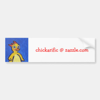 Chickarific Bumper Sticker
