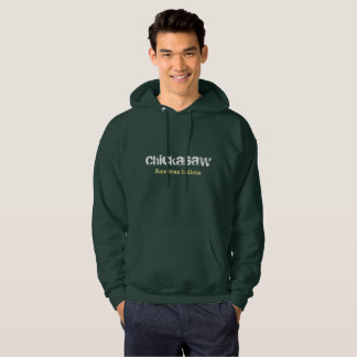 Chickasaw american indians hoodie