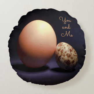 Chicken and quail eggs in love. Text «You and Me». Round Pillow