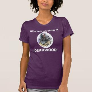 Chicken in Deadwood T-Shirt