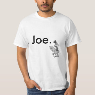 Chicken Joe T-Shirt