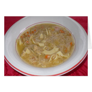 Chicken Noodle Soup Get Well Greeting Card