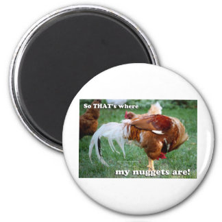 Chicken Nuggets - Rooster Magnet
