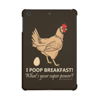 Chicken Poops Breakfast Funny Design iPad Mini Retina Cases