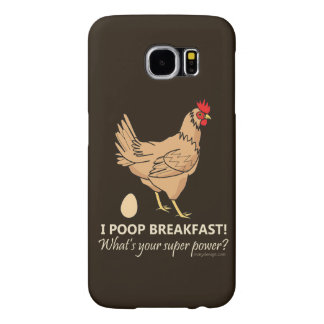 Chicken Poops Breakfast Funny Design Samsung Galaxy S6 Cases