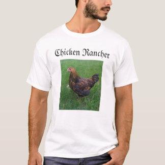 Chicken Rancher T-Shirt