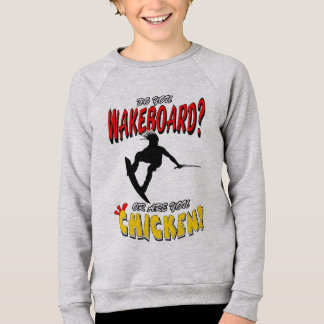 Chicken WAKEBOARD 1 (Black) Sweatshirt