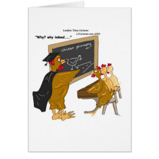 Chickens Cross The Road Philosophy Funny Card
