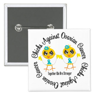 Chicks Against Ovarian Cancer Buttons