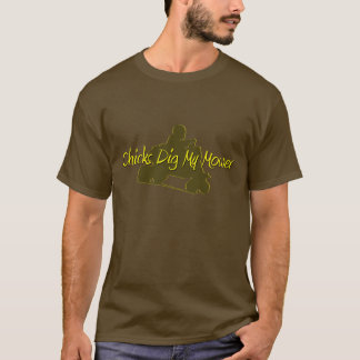 Chicks Dig my Mower (Racing Lawnmower) T-Shirt