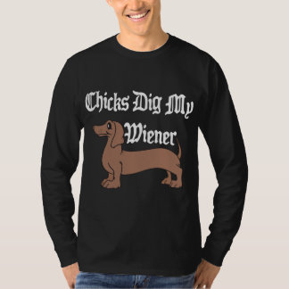 Chicks Dig My Wiener German Black T-Shirt