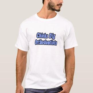 Chicks Dig Orthodontists T-Shirt