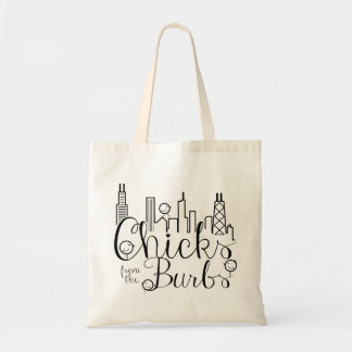 Chicks from the Burbs Tote