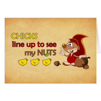 Chicks line up to see my nuts card