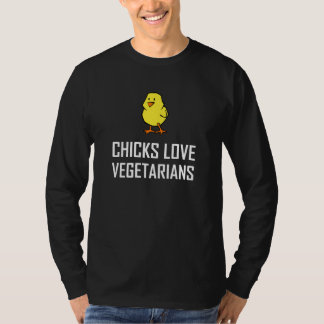 Chicks Love Vegetarians T-Shirt