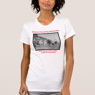 CHICKS POUNDING SIDEWALKS T-Shirt