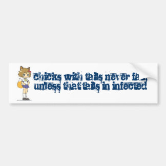 chicks with tail bumper sticker