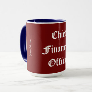 """Chief Financial Officer"" Mug"