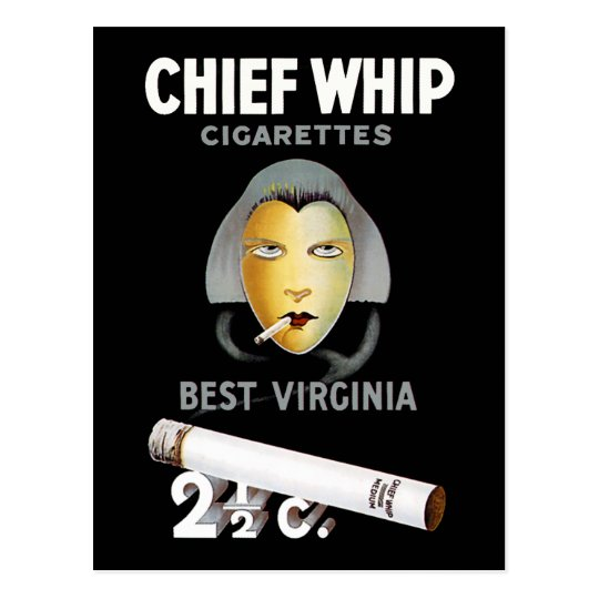 Chief Whip Cigarettes Postcard