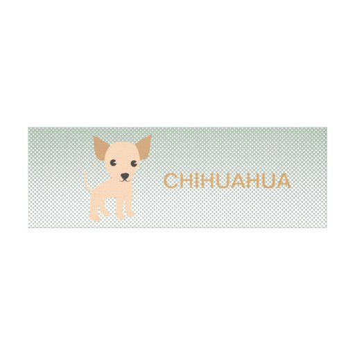 CHIHUAHUA GALLERY WRAP CANVAS