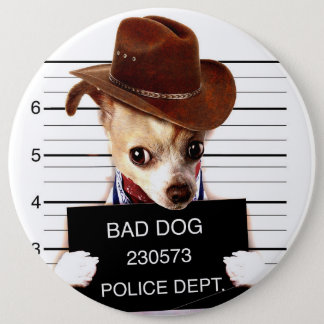 chihuahua cowboy - sheriff dog 6 inch round button
