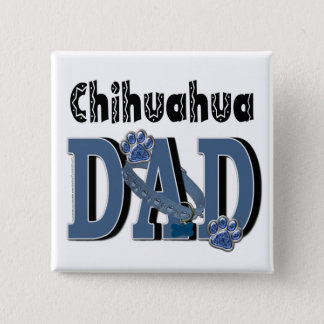 Chihuahua DAD 2 Inch Square Button