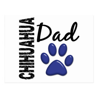 Chihuahua Dad 2 Post Cards
