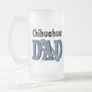 Chihuahua DAD Frosted Glass Beer Mug