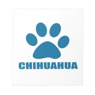 CHIHUAHUA DOG DESIGNS NOTEPAD