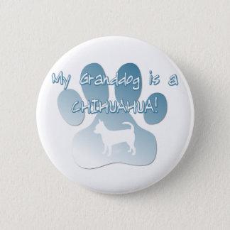 Chihuahua Granddog 2 Inch Round Button