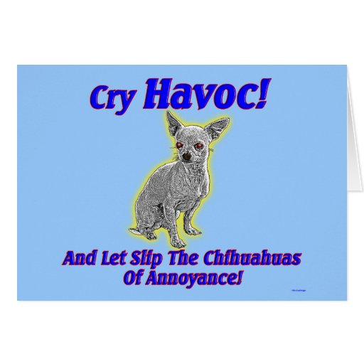 Chihuahua Havoc - Note Card