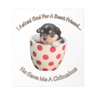 Chihuahua Is My Best Friend Notepad