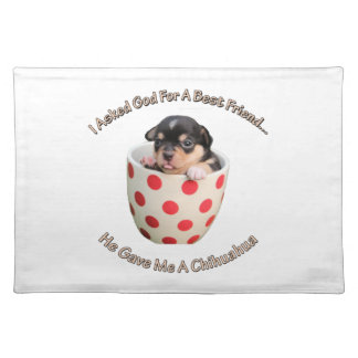 Chihuahua Is My Best Friend Placemat