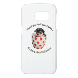 Chihuahua Is My Best Friend Samsung Galaxy S7 Case