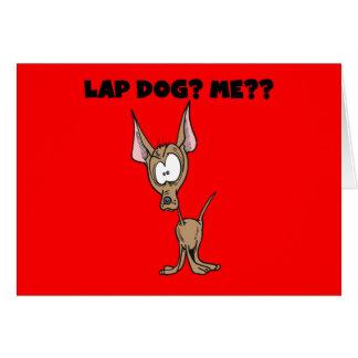 Chihuahua Lap Dog Tshirts and Gifts Greeting Card