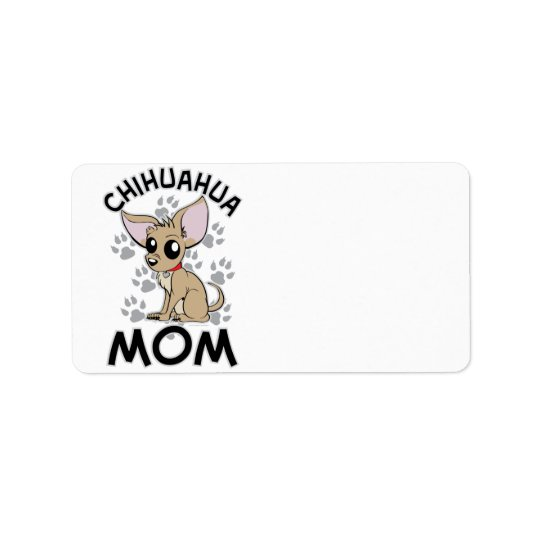 Chihuahua Mom Label