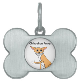 Chihuahua Powa! Pet Tag