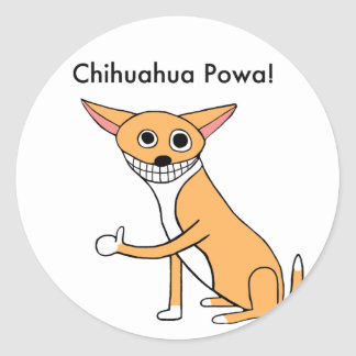 Chihuahua Powa! Round Sticker