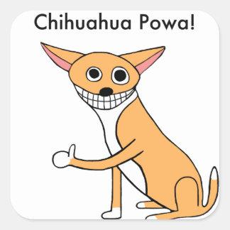 Chihuahua Powa! Square Sticker