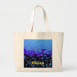 Chilax Chill Relax Large Tote Bag