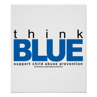 Child Abuse THINK Blue Poster