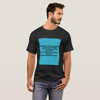 Child labour is injustice T-Shirt