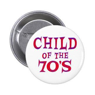 Child of 70s 2 inch round button
