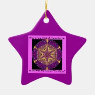 """""""Child of the Universe"""" - Desiderata Ornament.1 Ceramic Ornament"""