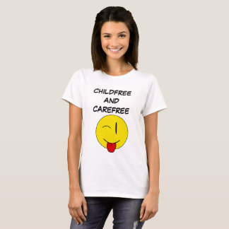 Childfree and carefree t-shirt