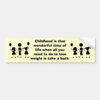 Childhood Bumper Sticker
